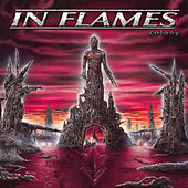 Play & Download Colony (Reissue 2014) by In Flames | Napster