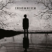 Play & Download Across the Dark by Insomnium | Napster