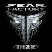 Play & Download The Industrialist by Fear Factory | Napster