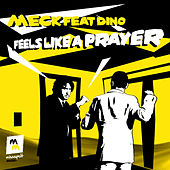 Play & Download Feels Like a Prayer by Meck | Napster