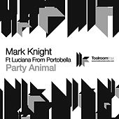 Play & Download Party Animal by Mark Knight | Napster