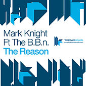 The Reason by Mark Knight