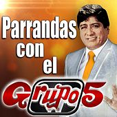 Play & Download Parrandas Con el Grupo 5 by Grupo 5 | Napster