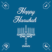 Play & Download Happy Hanukah: 30 Jewish Songs to Celebrate by Various Artists | Napster