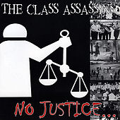 No Justice... No Peace by The Class Assassins