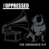 The Insurgence EP by The Oppressed