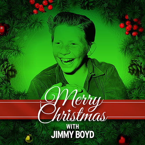 Play & Download Merry Christmas with Jimmy Boyd by Jimmy Boyd | Napster