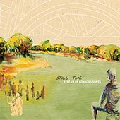 Play & Download Stream Of Consciousness by Still Time | Napster