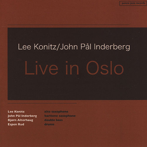 Play & Download Live In Oslo by Lee Konitz | Napster