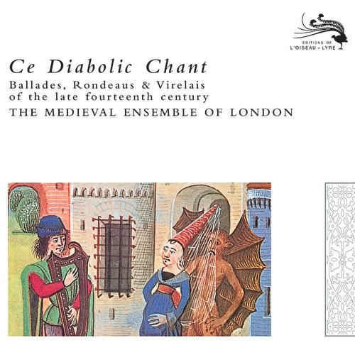 Play & Download Ce Diabolic Chant by The Medieval Ensemble Of London | Napster