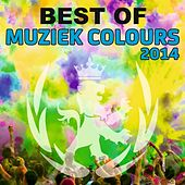 Play & Download Best Of Muziek Colours 2014 - EP by Various Artists | Napster
