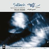 Play & Download Sallaneh by Hossein Alizadeh | Napster