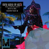 Play & Download South Beach On Heels Official Film Soundtrack - EP by Various Artists | Napster