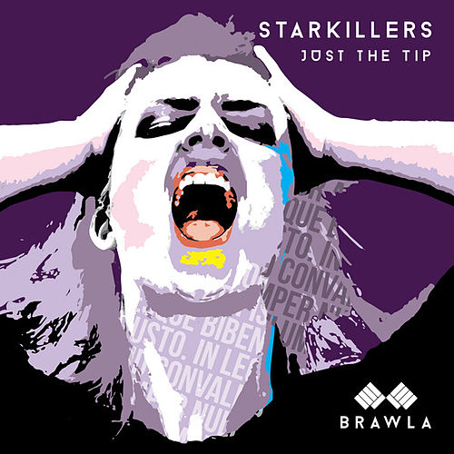 Play & Download Just the Tip by Starkillers | Napster