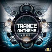 Trance Anthems Vol.2 - EP by Various Artists
