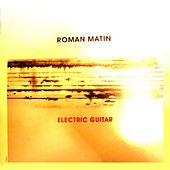 Electric Guitar by Roman Matin