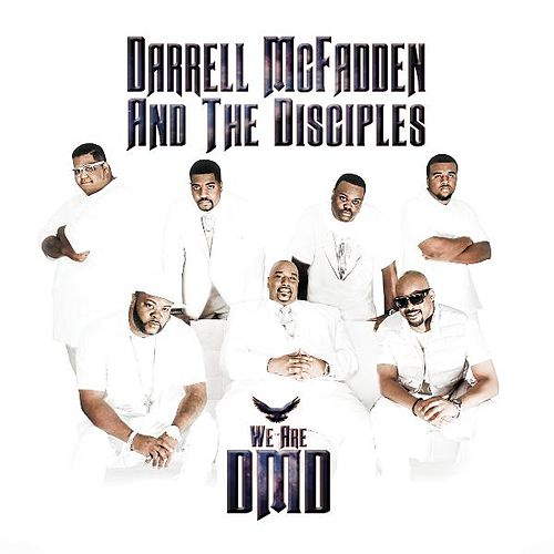 We Are Dmd by Darrell McFadden and The Disciples