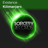 Play & Download Kilimanjaro by Existence | Napster