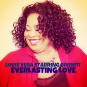 Play & Download Everlasting Love (feat. Diviniti) by Little Louie Vega | Napster
