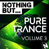 Nothing But... Pure Trance, Vol. 3 - EP by Various Artists