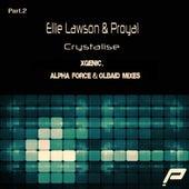 Crystalise - Pt. 2 by Ellie Lawson