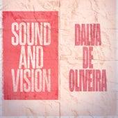 Sound and Vision by Dalva de Oliveira