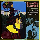 Play & Download Piccadilly Sunshine, Part 15: British Pop Psych & Other Flavours, 1967 - 1971 by Various Artists | Napster