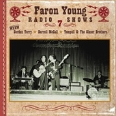 Play & Download Faron Young Radio Shows, Show 7 by Various Artists | Napster