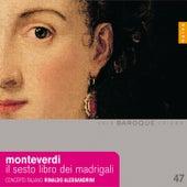 Monteverdi: Il sesto libro de madrigali by Rinaldo Alessandrini