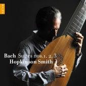Bach: Suites No. 1, No. 2 & No. 3 by Hopkinson Smith