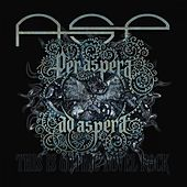 Play & Download Per Aspera Ad Aspera - Anthologie by ASP | Napster
