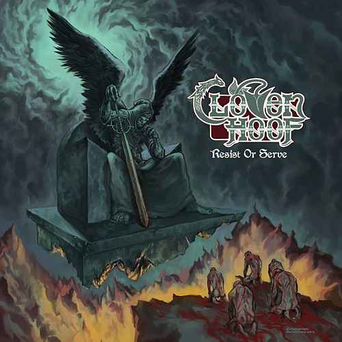 Play & Download Resist or Serve by Cloven Hoof | Napster