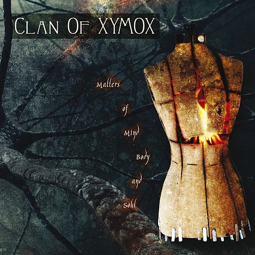 Matters of Mind, Body and Soul de Clan of Xymox