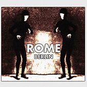 Play & Download Berlin by Rome | Napster