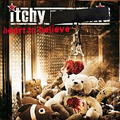 Play & Download Heart to Believe by Itchy Poopzkid | Napster