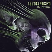 Play & Download The Prestige by Illdisposed | Napster