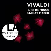 Play & Download Vivaldi: Nisi Dominus, Stabat Mater by Jean-Christophe Spinosi | Napster
