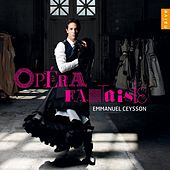 Play & Download Opéra fantaisies by Emmanuel Ceysson | Napster