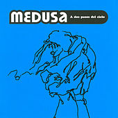 Play & Download A Dos Pasos del Cielo by Medusa | Napster