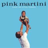 Pink Martini: