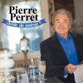 Drôle de Poésie ! by Pierre Perret