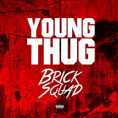 Play & Download Brick Sqaud by Young Thug | Napster