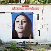 Bâtards suprêmes by Alka