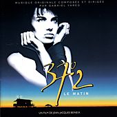 Play & Download 37°2 Le Matin (Original Motion Picture Soundtrack) by Gabriel Yared | Napster