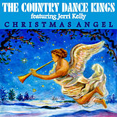 Play & Download Christmas Angel - Single by Country Dance Kings   Napster