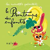 Play & Download Le printemps des enfants by Various Artists | Napster