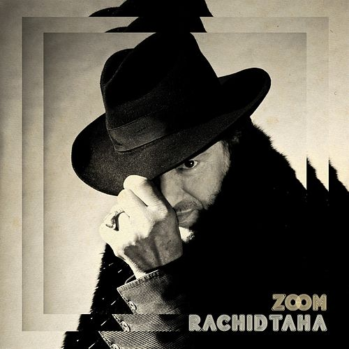 Play & Download Zoom by Rachid Taha | Napster