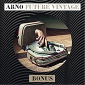 Play & Download Future Vintage Bonus by Arno | Napster