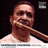Hariprasad Chaurasia - Archives 17.02.1992 (Collection Théâtre de la Ville) by Pandit Hariprasad Chaurasia