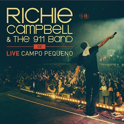Live at Campo Pequeno de Richie Campbell
